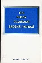 The Hiscox Standard Baptist Manual.