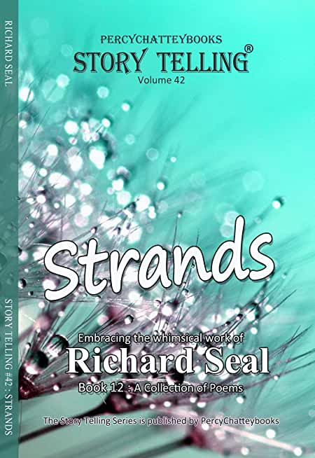Strands: Story Telling Forty Two (English Edition)