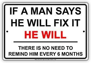 if a man says he will fix it sign