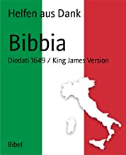 Permalink to Bibbia: Diodati 1649 / King James Version PDF