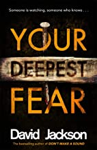 Your Deepest Fear: The darkest thriller you'll read this year