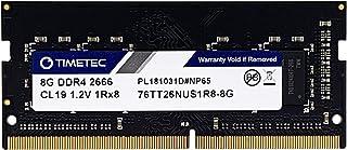 Timetec 8GB DDR4 2666MHz (DDR4-2666) PC4-21300 Non-ECC Unbuffered 1.2V CL19 1Rx8 Single Rank 260 Pin SODIMM Laptop Noteboo...