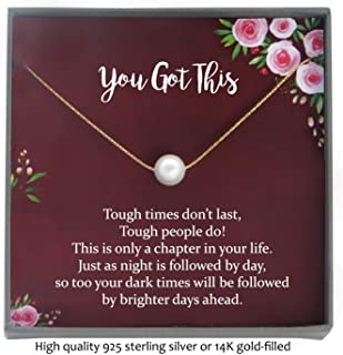 You Got This Meaningful Necklaces for Women, Illness, Cancer, Chemo, Sickness, Divorce, Break up, Encouragement, Empathy, Uplifting Strength Gifts with Motivational Message, Floating Pearl Necklace