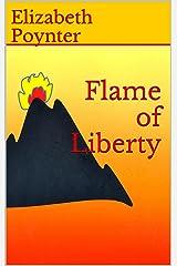 Flame of Liberty Kindle Edition