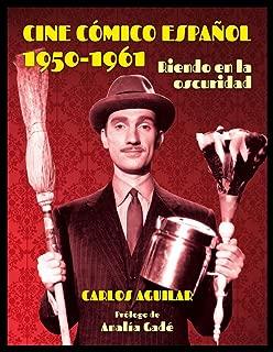 Cine cómico español 1950-1961 : riendo en la oscuridad