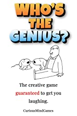 Who's the genius?: The fast fun game for budding geniuses everywhere. Kindle Edition