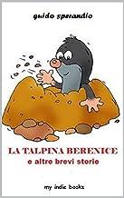 Permalink to LA TALPINA BERENICE e altre brevi storie PDF