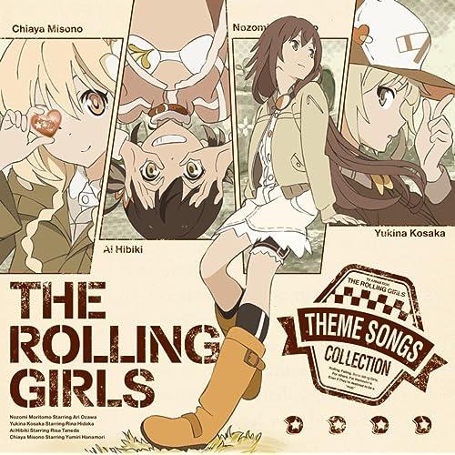 TVアニメ「ローリング☆ガールズ」主題歌集 THE ROLLING GIRLS 「人にやさしく」