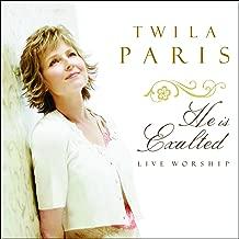 twila paris he is exalted