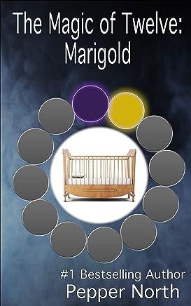 The Magic of Twelve:  Marigold