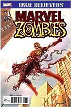 Marvel Zombies #1 - True Believers - Marvel Comics - Written By Robert Kirkman(The Walking Dead)