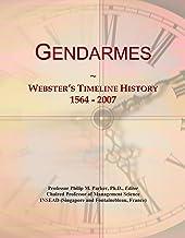 Gendarmes: Webster's Timeline History, 1564 - 2007