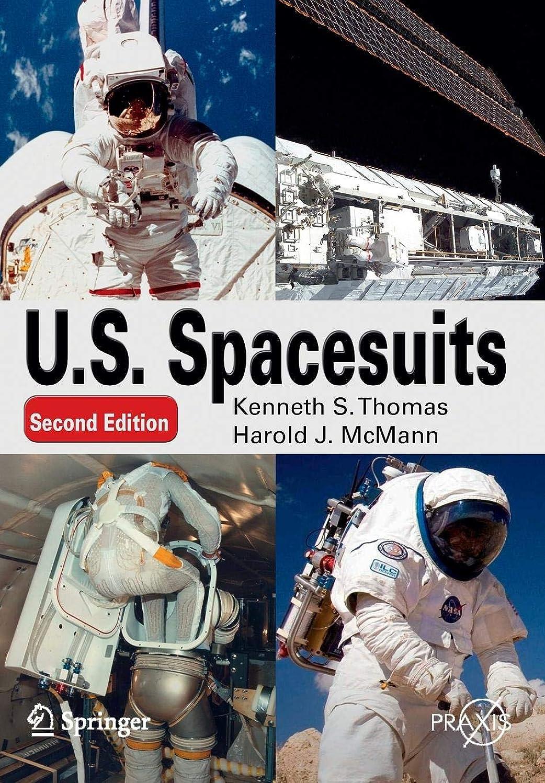U. S. Spacesuits (Springer Praxis Books)