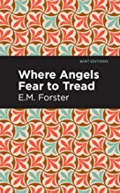 Where Angels Fear to Tread (Mint Editions)