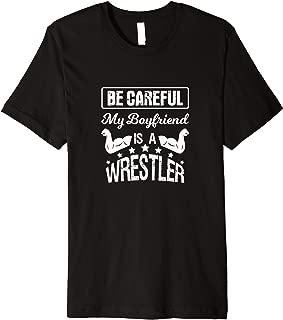 My Boyfriend Is A Wrestler T-Shirt For Girlfriends