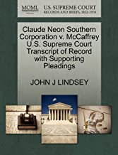 Claude Neon Southern Corporation v. McCaffrey U.S. Supreme Court Transcript of Record with Supporting Pleadings