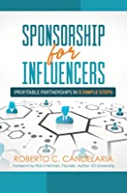 Sponsorship for Influencers: Profitable Partnerships in Five Simple Steps