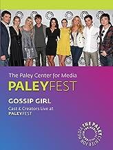 Gossip Girl: Cast & Creators Live at the Paley Center