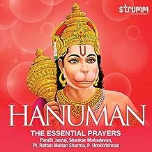 Hanuman - The Essential Prayers (Feat : Pandit Jasraj / Shankar Mahadevan / Pt. Rattan Mohan Sharma / P. Unnikrishnan)