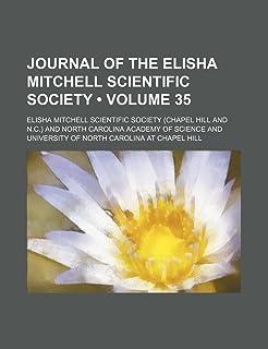 Journal of the Elisha Mitchell Scientific Society (Volume 35)