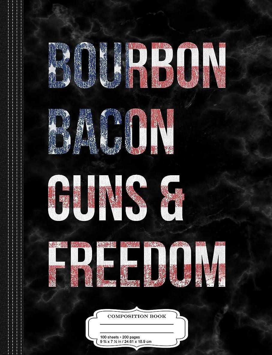 錫崩壊スキルBourbon Bacon Guns and Freedom Composition Notebook: College Ruled 9? x 7? 100 Sheets 200 Pages For Writing