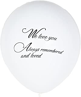 Qurly 15 Pieces White Remembrance Condolence Memorial Death Anniversary Celebration of Life Funeral Biodegradable 12 Inches Release Balloon We Love You Always Remembered and Loved