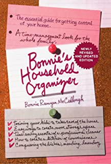 Bonnie's Household Organizer: The Essential Guide for Getting Control of Your Home
