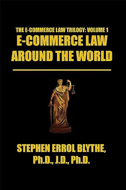 E-Commerce Law Around the World: a Concise Handbook: A Concise Handbook (English Edition)