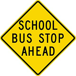 Traffic Signs - School Bus Stop Ahead Sign Or 12 x 8 Aluminum Metal Sign Street Weather Approved Sign 0.04 Thickness
