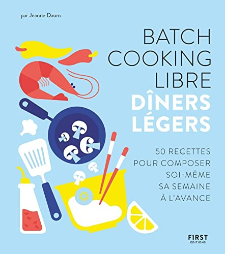 Books By Jeanne Daum_batch Cooking Libre Diners Legers 50 Recettes ...