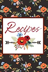 Recipes: Blank Cookbook to Write in your favorite recipes. (Recipe Journal) Custom Cookbook. Paperback