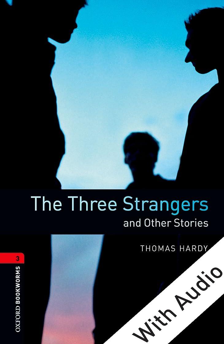 有能なまろやかなメジャーThe Three Strangers and Other Stories - With Audio Level 3 Oxford Bookworms Library (English Edition)