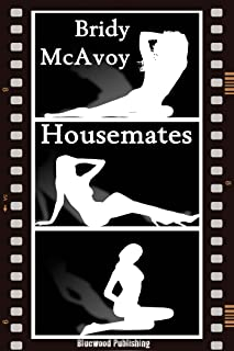Housemates (Housemates,Neighbors and Workmates Book 1) (English Edition)