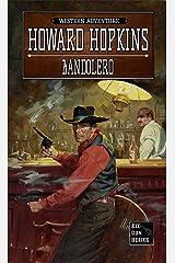 Bandolero: A Howard Hopkins Western Adventure Kindle Edition