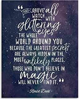 And Above All Watch With Glittering Eyes Quote - 11x14 Unframed Art Print - Great Inspirational Gift Under $15