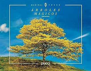 Costa Rica Magical Trees (Spanish Edition)