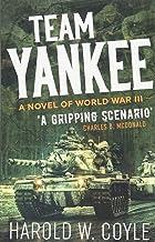 Team Yankee: A Novel of World War III (Casemate Fiction)