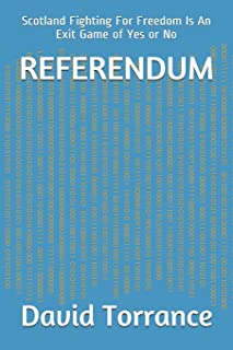 Referendum: Scotland Fighting For Freedom Is An Exit Game of Yes or No