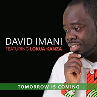 Tomorrow Is Coming (feat. Lokua Kanza)