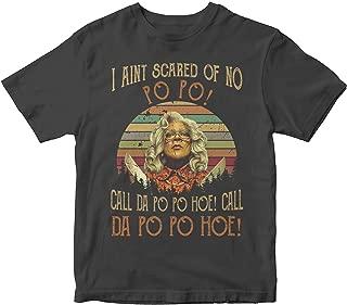 Madea I Ain't Scared Of No Po Po Call Da Po Pop Hoe T-shirt, Hoodie, Sweater, Long Sleeve