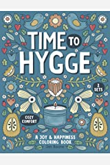 Time To Hygge: A Joy & Happiness Coloring Book Paperback