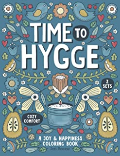 Time To Hygge: A Joy & Happiness Coloring Book