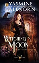 Witching Moon: An Ante-Fae Adventure (The Wild Hunt)