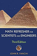 Math Refresher for Scientists and Engineers, Third Edition