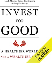 Invest for Good: Increasing Your Personal Well-Being While Changing the World