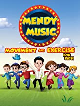 Mendy Music - Movement and Exercise for Kids