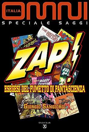 Zap! Esegesi del fumetto di fantascienza (Collana Omni - i saggi)