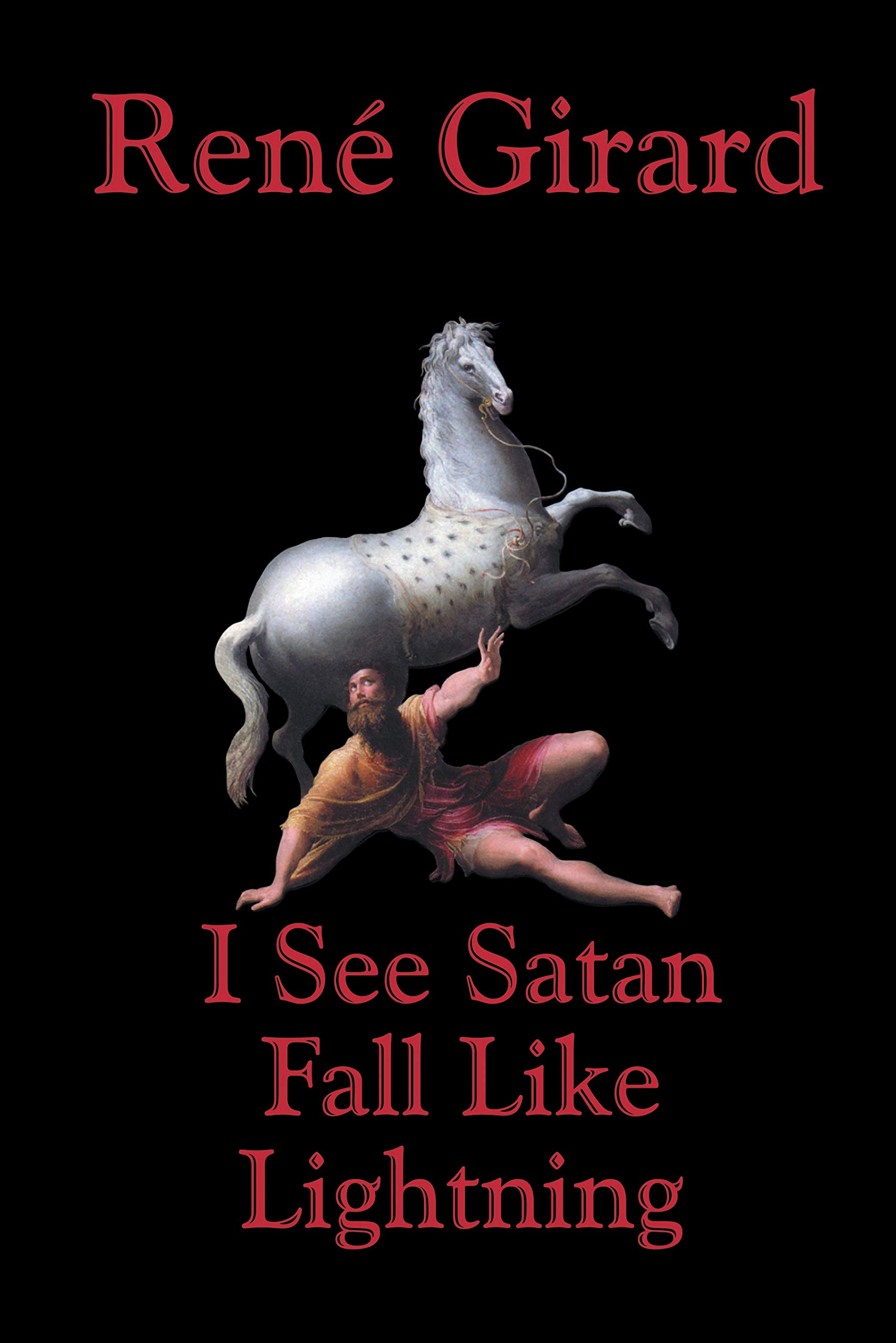 Image OfI See Satan Fall Like Lightning (English Edition)