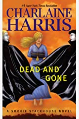Dead and Gone: A Sookie Stackhouse Novel Kindle Edition