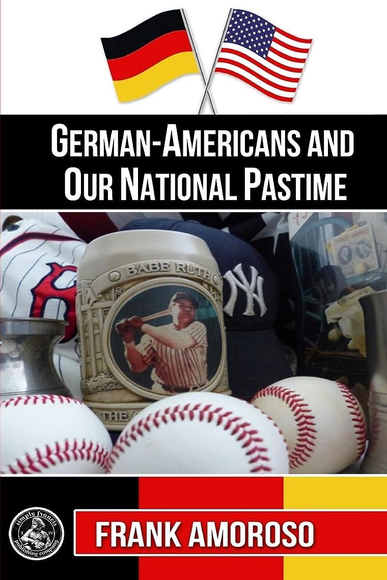ノベルティに負けるバルセロナGerman-Americans and Our National Pastime